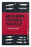 Modern Fishing Tackle, Vlad Evanoff, 0498088146