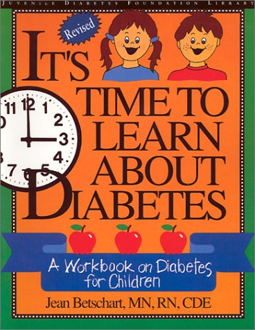 its-time-to-learn-about-diabetes-a-workbook-on-diabetes-for-children-revised-custom-edition-for-eli-