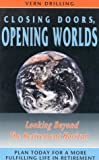 Closing Doors, Opening Worlds, Vern Drilling, 0925190632