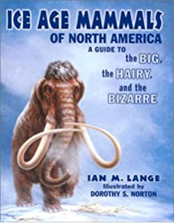 Quaternary extinctions a prehistoric revolution paul s martin ice age mammals of north america fandeluxe Gallery
