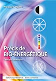 Précis de bio-énergétique - Thérapie quantique