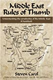 Middle East Rules of Thumb, Steven Carol, 0595487580