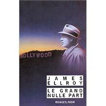 GRAND NULLE PART (LE)