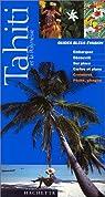 Tahiti et la Polynésie 1999