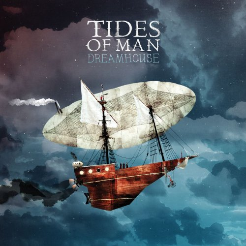Tides Of Man-Dreamhouse-CD-FLAC-2010-FiXIE Download