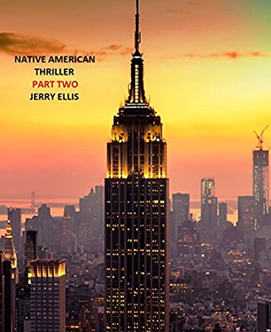 Native American Thriller Part Two