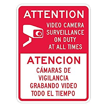 Attention Video Surveillance Sign with Spanish Translation 24 inch x 18 Inch