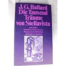 Die tausend Träume von Stellavista und andere Vermilion- Sands- Stories.