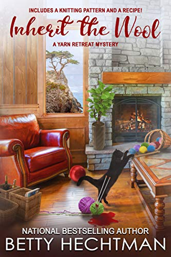 Inherit the Wool (A Yarn Retreat Mystery Book 6) by [Hechtman, Betty]