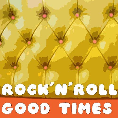 Rock'n'Roll Good Times