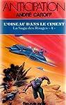 L'Oiseau dans le ciment, tome 4 : La Saga des rouges par Caroff
