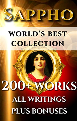 Sappho complete works worlds best ultimate collection multiple sappho complete works worlds best ultimate collection multiple ancient and new translations of all fandeluxe Choice Image