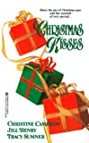 Christmas Kisses, Christine Cameron and Kensington Publishing Corporation Staff, 0821762990