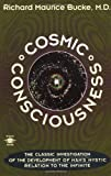 Cosmic Consciousness, Richard Maurice Bucke, 0140193375