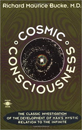 Read online Cosmic Consciousness: A Study in the Evolution of the Human Mind (Compass) PDF, azw (Kindle)