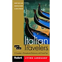 Fodor's Italian for Travelers, 2nd edition (Cassette Package): More than 3,800 Essential Words and Useful Phrases