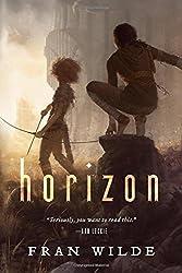 Horizon by Fran Wilde fantasy book reviews