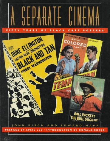 (A Separate Cinema: Fifty Years of Black-Cast Posters)