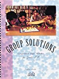 Group Solutions, Jan M. Goodman, 0912511818
