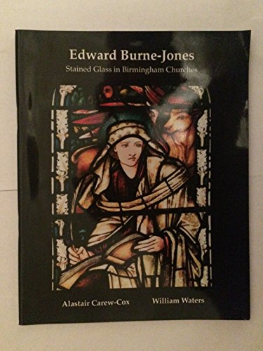 Edward Burne-Jones: Stained Glass in Birmingham Churches