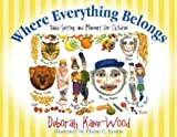 Where Everything Belongs, Deborah Kane-Wood, 1579217176