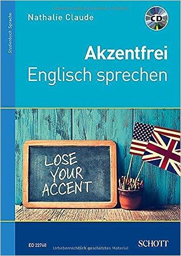 Akzentfrei Englisch Sprechen Ausgabe Mit Cd Amazon De