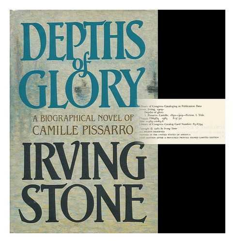 Depths Of Glory by Irving Stone