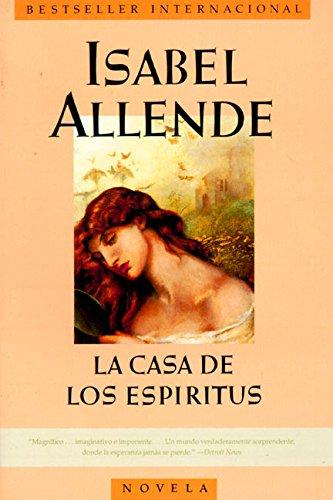 La Casa de los Espíritus (Spanish Edition)