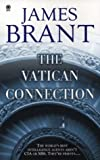 The Vatican Connection, James Brant, 0451411102