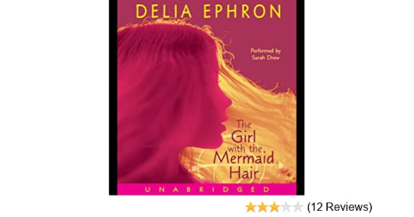 Amazon The Girl With The Mermaid Hair Audible Audio Edition