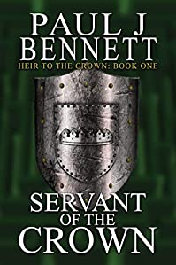 Servant Of The Crown by Paul J Bennett ebook deal