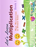 Let's Learn Multiplication: Colored version (Math Multiplication & Division Series) (Volume 1)