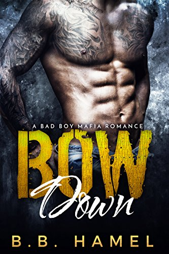 Bow Down Bad Mafia Romance ebook product image