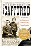 The Captured, Scott Zesch, 0312317891