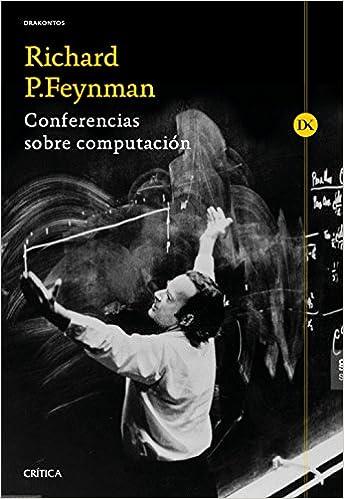 Conferencias sobre computación: Prólogo de Alberto Galindo (Drakontos)