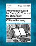 Argument of David Mcclure, of Counsel for Defendant, William Rumsey, 1275558208