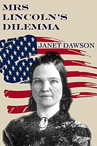 book cover of Mrs. Lincoln\'s Dilemma