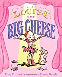 Louise the Big Cheese, Elise Primavera, 1416971807