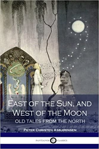 East O the Sun and West O the Moon (Dover Childrens Classics)