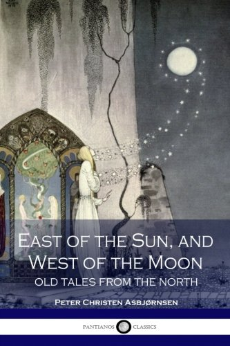 East of the sun and west of the moon; old tales from the north pdf