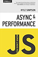 You Don't Know JS: Async & Performance Front Cover