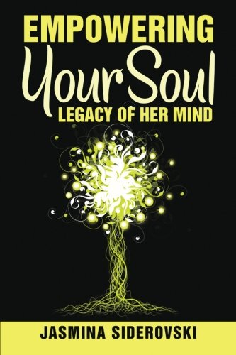 Empowering Your Soul-Legacy of Her Mind