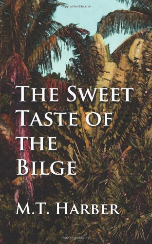 Download The Sweet Taste of the Bilge pdf epub
