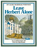 img - for Leave Herbert Alone book / textbook / text book
