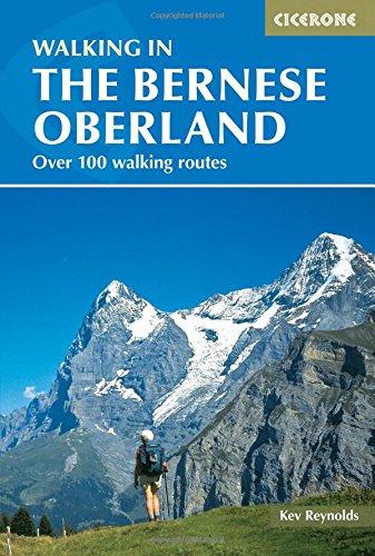 Walking in the Bernese Oberland (International series)