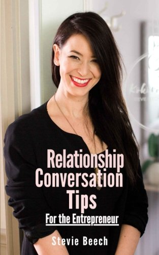 Relationship Conversation Tips: For the Entrepreneur