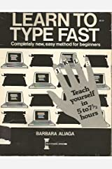 Learn to Type Fast Completely New, Easy Method for Beginners (Teach Yourself in 5 to 7 1/2 Hours) Paperback