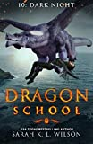#9: Dragon School: Dark Night