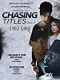 Chasing Titles: Vol. 1