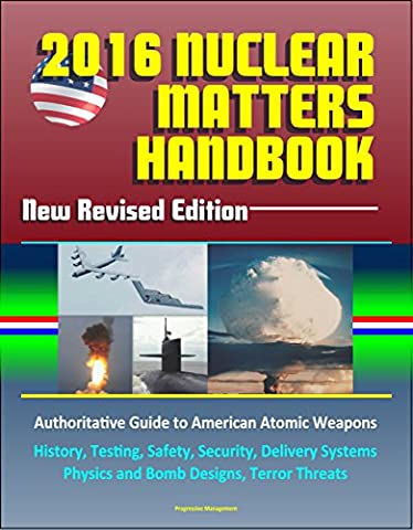 2016 Nuclear Matters Handbook – New Revised Edition, Authoritative Guide